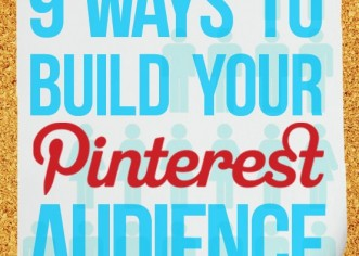 9 Tips on How to use Pinterest to Brand Your Business