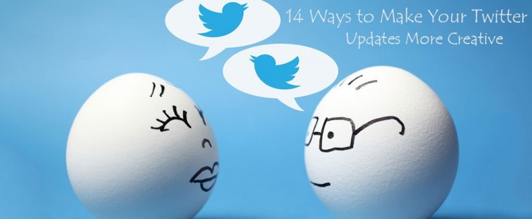 14 Ways to Make Your Twitter Updates More Creative